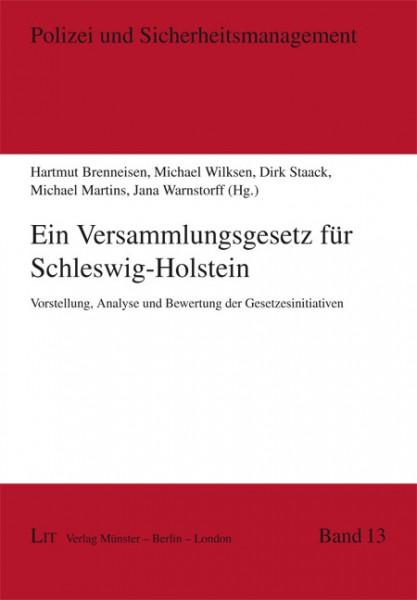 Ein Versammlungsgesetz für Schleswig-Holstein