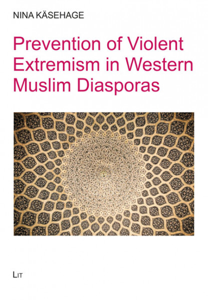 Prevention of Violent Extremism in Western Muslim Diasporas