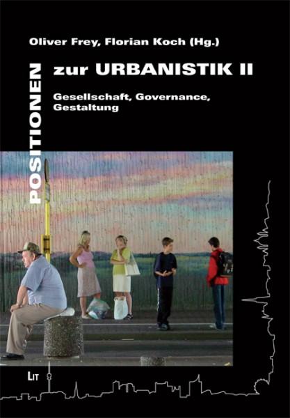 Positionen zur Urbanistik II