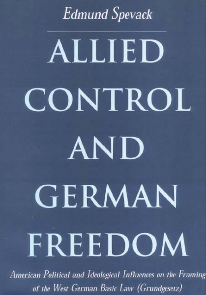 Allied Control and German Freedom