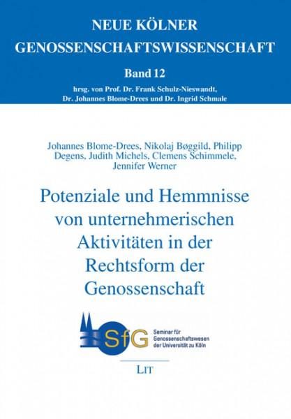 Potenziale und Hemmnisse von unternehmerischen Aktivitäten in der Rechtsform der Genossenschaft