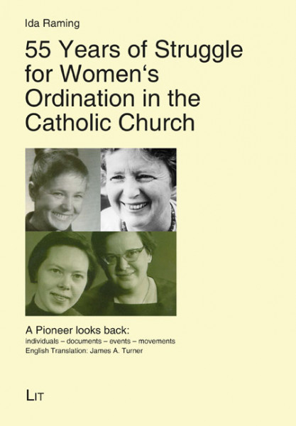 55 Years of Struggle for Women's Ordination in the Catholic Church