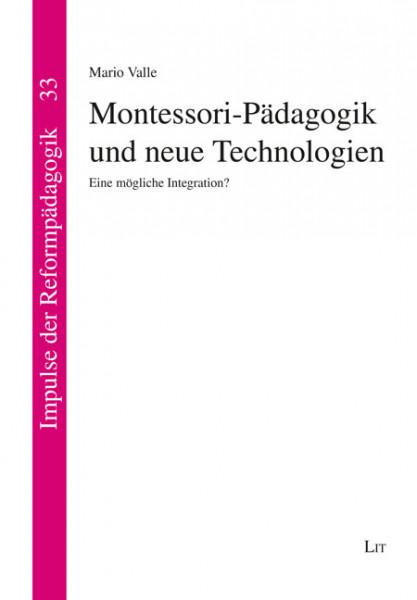 Montessori-Pädagogik und neue Technologien