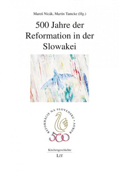 500 Jahre der Reformation in der Slowakei