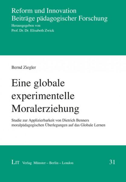 Eine globale experimentelle Moralerziehung