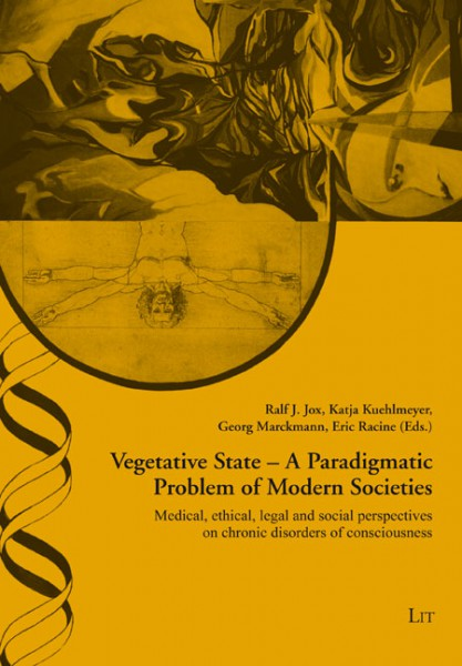Vegetative State: A Paradigmatic Problem of Modern Societies