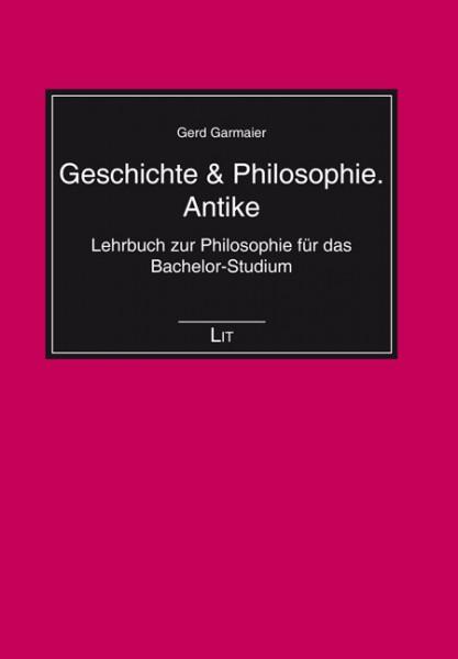 Geschichte & Philosophie. Antike