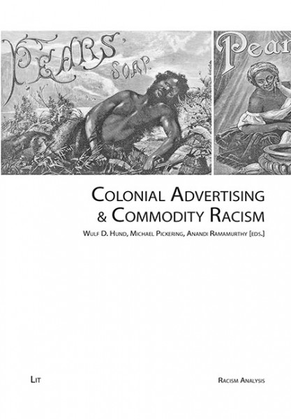 Colonial Advertising & Commodity Racism