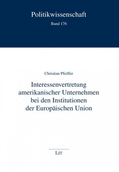Interessenvertretung amerikanischer Unternehmen bei den Institutionen der Europäischen Union