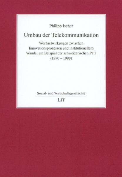 Umbau der Telekommunikation