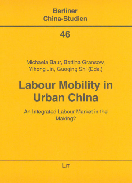 Labour Mobility in Urban China
