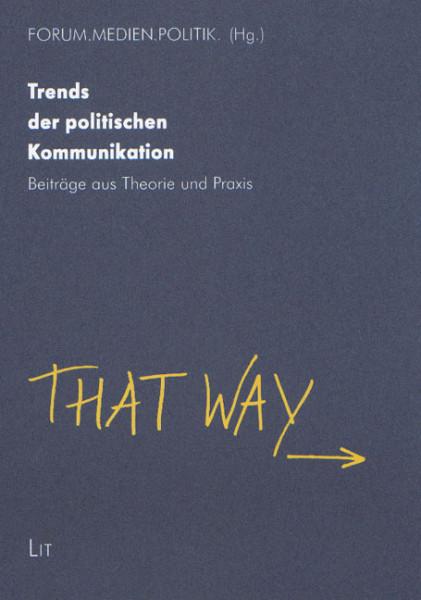 Trends der politischen Kommunikation