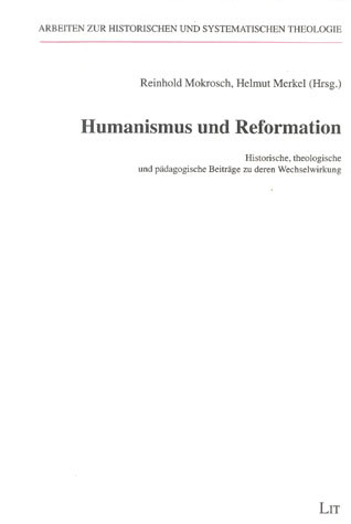 Humanismus und Reformation