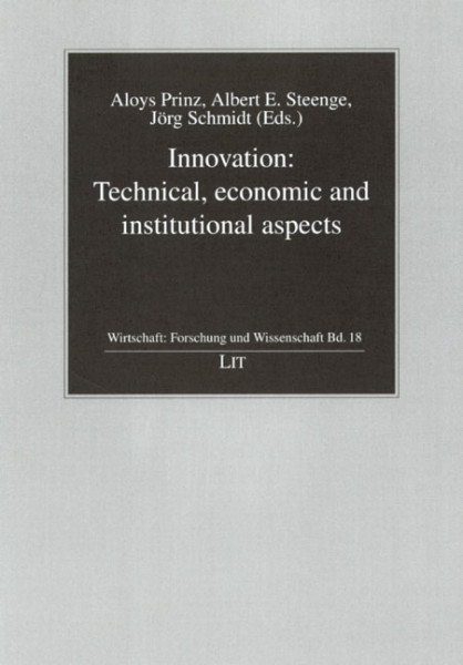 Innovation: Technical, economic and institutional aspects
