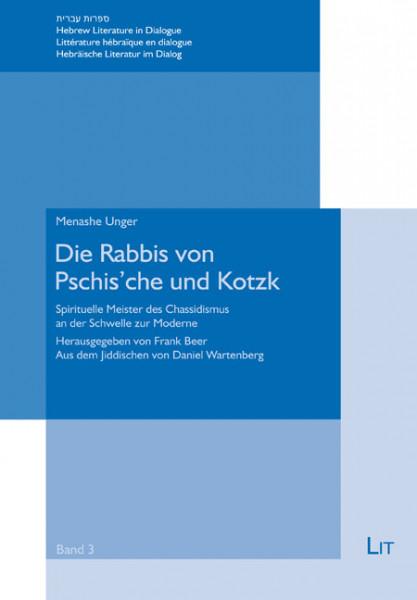 Die Rabbis von Pschis'che und Kotzk