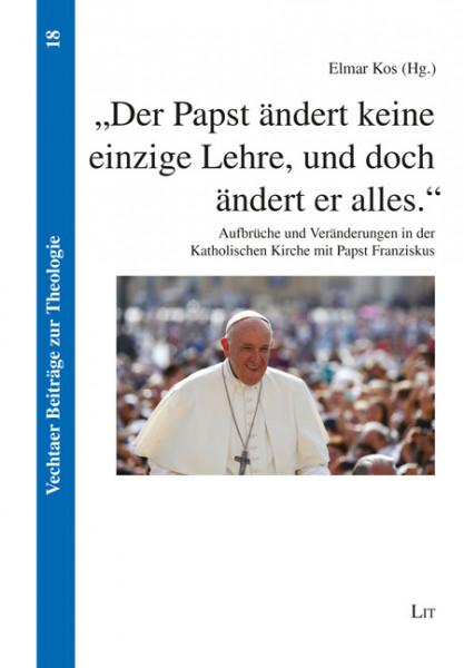 """""""Der Papst ändert keine einzige Lehre, und doch ändert er alles."""""""