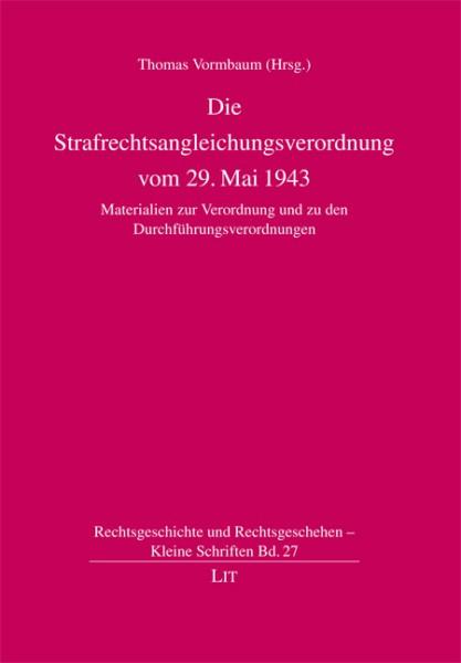 Die Strafrechtsangleichungsverordnung vom 29. Mai 1943