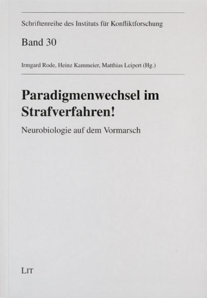 Paradigmenwechsel im Strafverfahren!