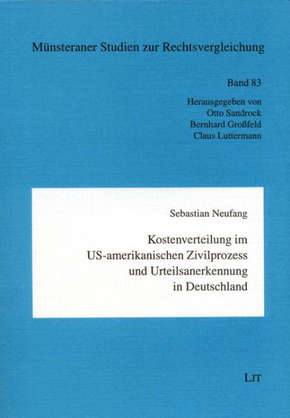 Kostenverteilung im US-amerikanischen Zivilprozess und Urteilsanerkennung in Deutschland