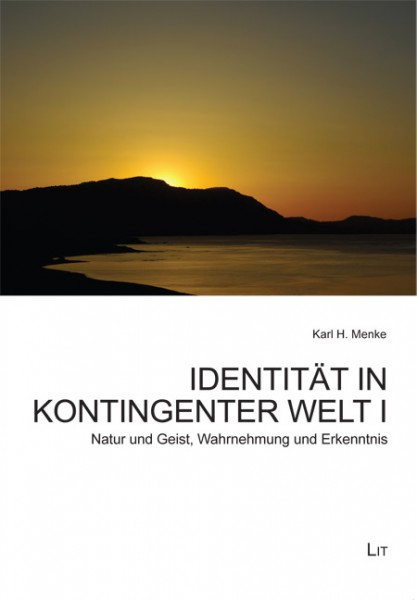 Identität in kontingenter Welt I