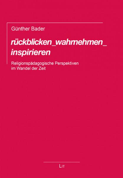 rückblicken_wahrnehmen_inspirieren