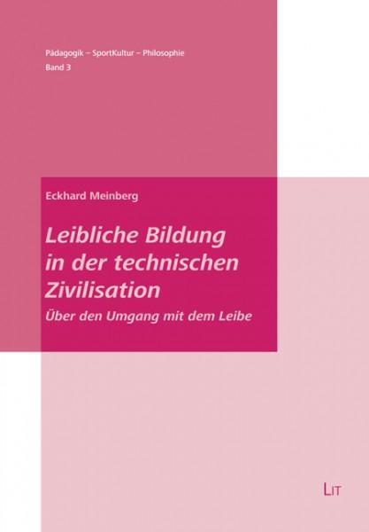 Leibliche Bildung in der technischen Zivilisation