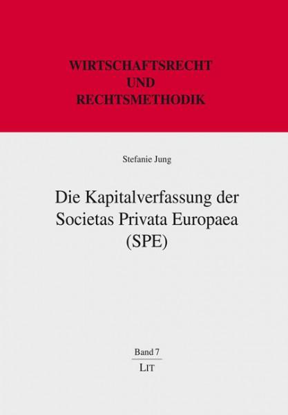 Die Kapitalverfassung der Societas Privata Europaea (SPE)