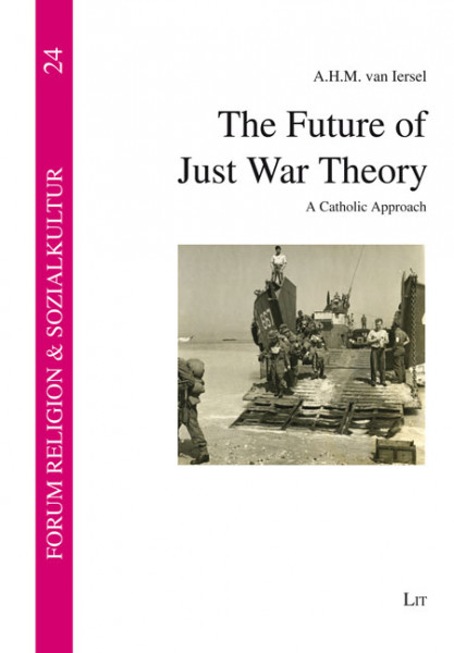 The Future of Just War Theory