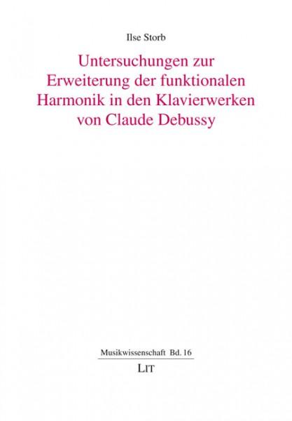 Untersuchungen zur Erweiterung der funktionalen Harmonik in den Klavierwerken von Claude Debussy