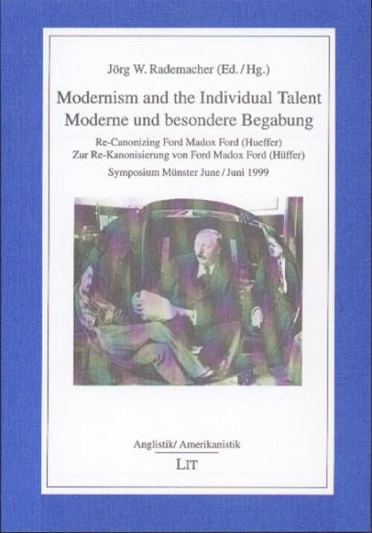 Modernism and the Individual Talent / Moderne und besondere Begabung