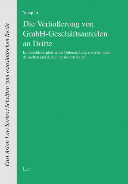 Die Veräußerung von GmbH-Geschäftsanteilen an Dritte