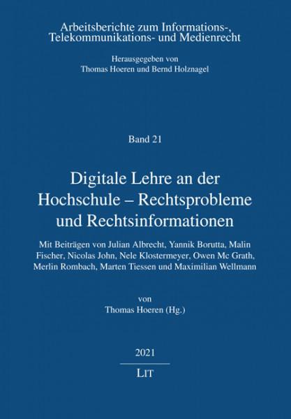 Digitale Lehre an der Hochschule - Rechtsprobleme und Rechtsinformationen