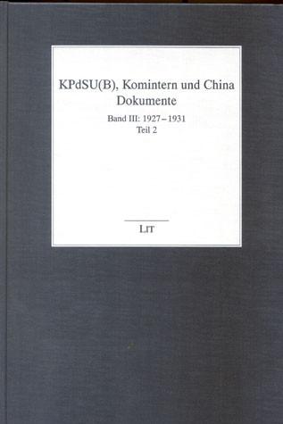 KPdSU(B), Komintern und die Sowjetbewegung in China