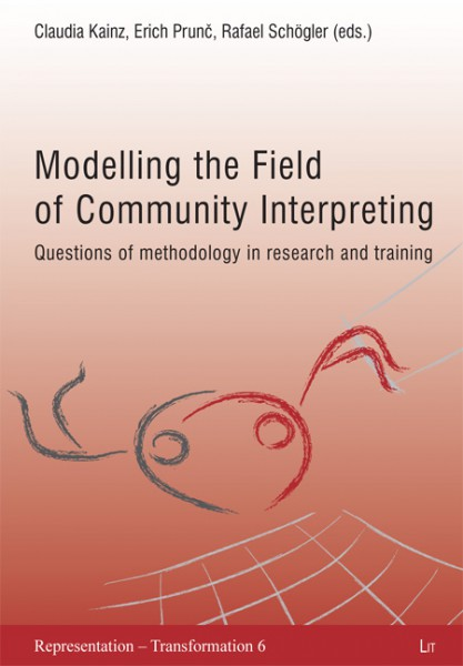 Modelling the Field of Community Interpreting