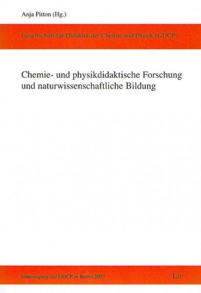 Chemie- und physikdidaktische Forschung und naturwissenschaftliche Bildung