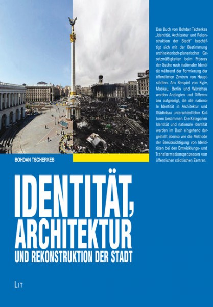 Identität, Architektur und Rekonstruktion der Stadt