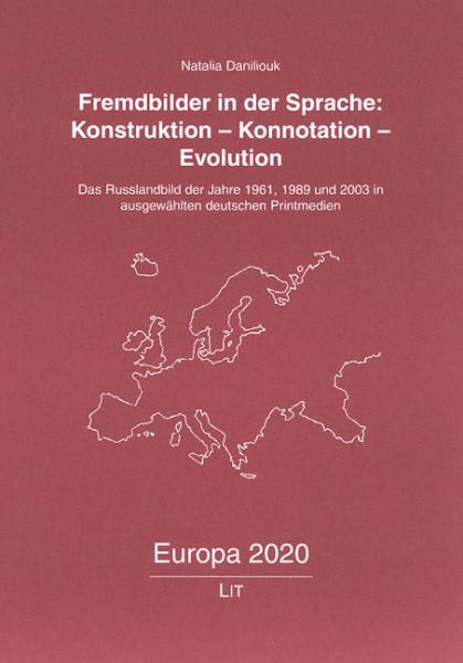 Fremdbilder in der Sprache: Konstruktion - Konnotation - Evolution