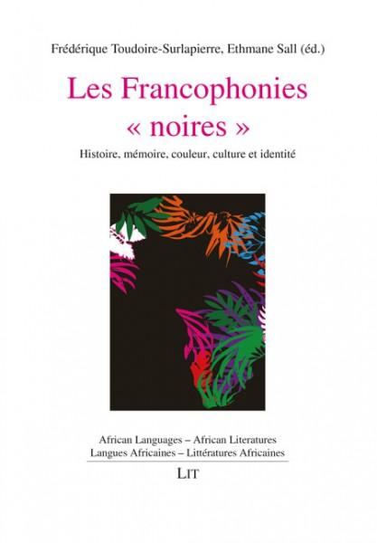 Les Francophonies « noires »