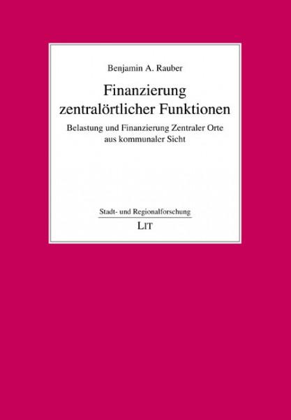 Finanzierung zentralörtlicher Funktionen