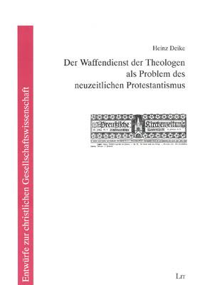 Der Waffendienst der Theologen als Problem des neuzeitlichen Protestantismus