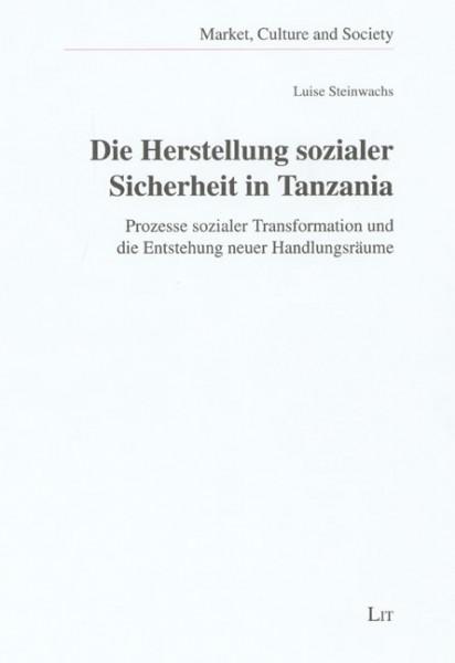Die Herstellung sozialer Sicherheit in Tanzania