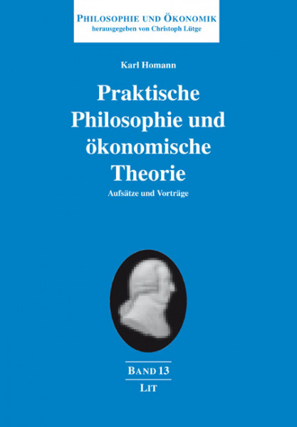 Praktische Philosophie und ökonomische Theorie