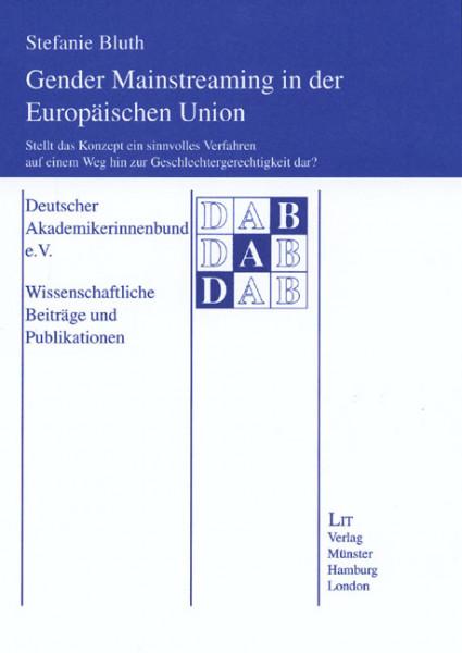 Gender Mainstreaming in der Europäischen Union