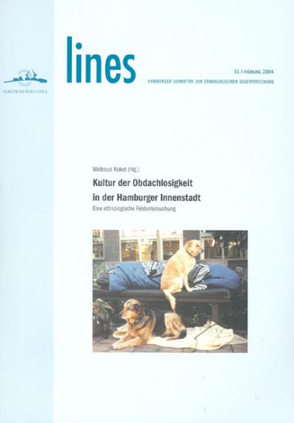 Kultur der Obdachlosigkeit in der Hamburger Innenstadt
