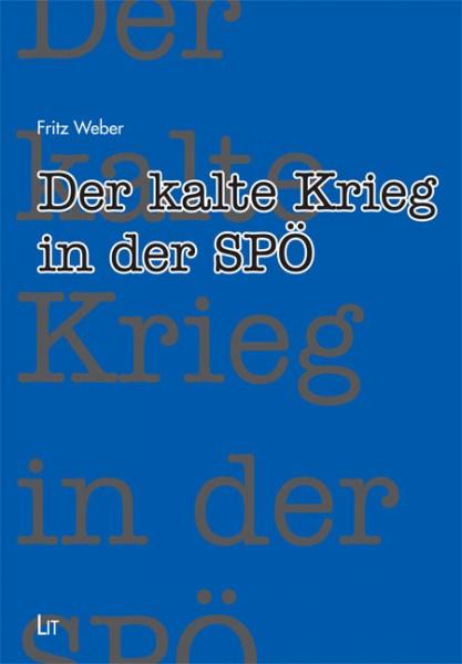 Der kalte Krieg in der SPÖ