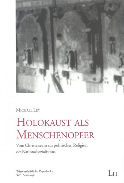 Holokaust als Menschenopfer