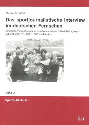 Das sportjournalistische Interview im deutschen Fernsehen