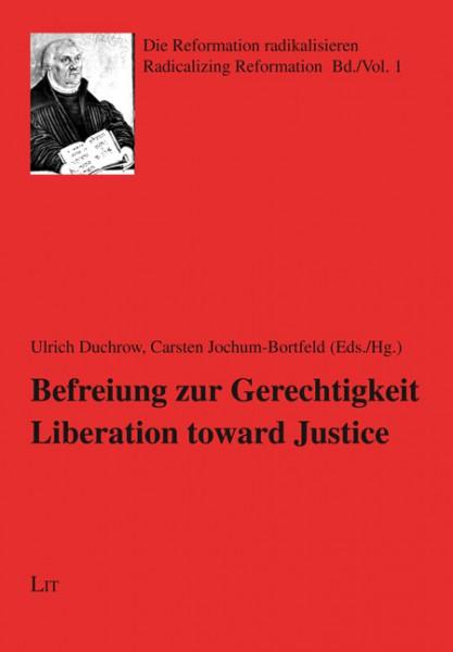 Befreiung zur Gerechtigkeit. Liberation towards Justice