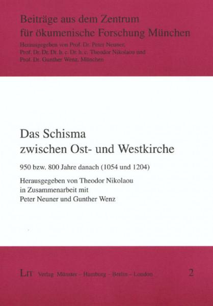 Das Schisma zwischen Ost- und Westkirche
