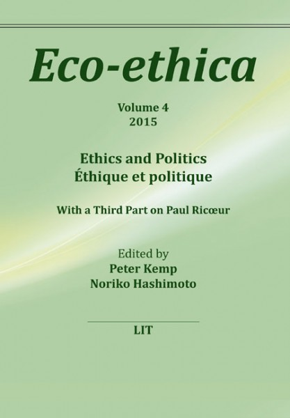 Ethics and Politics. Ethique et politique
